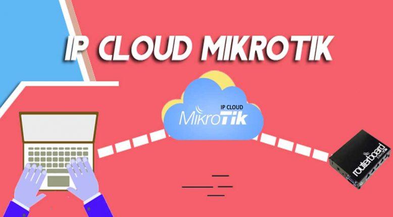 Setting IP Cloud MikroTik dan Cara penggunaan untuk remote