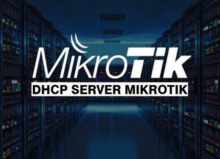 Distribusi IP dan DNS dengan DHCP Server MikroTik